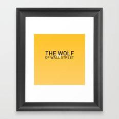 The Wolf of Wall Street Framed Art Print