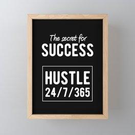 Inspirational - Secret for Success Quote Framed Mini Art Print