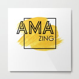 Amazing Cool Typography Design Metal Print