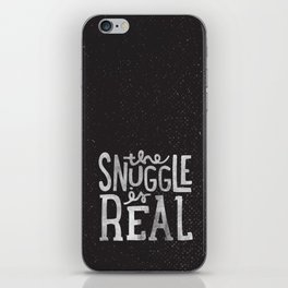 Snuggle is real - black iPhone Skin