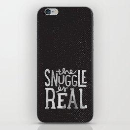 Snuggle is real - black iPhone Skin