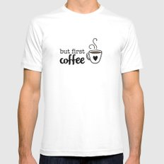 But First Coffee MEDIUM White Mens Fitted Tee