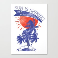 Sun is shining Canvas Print