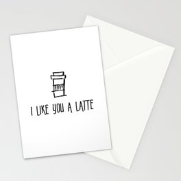 I Like You a Latte Stationery Cards