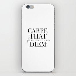 CARPE DIEM SIGN, Office Sign,Office Wall Art,Carpe That Fucking Diem,Enjoy Today,Relax Sign,Home Dec iPhone Skin