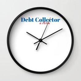 Debt Collector in Action Wall Clock