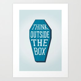 Think Outside the Box Art Print