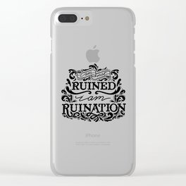 Grishaverse Quote Ruination BW Clear iPhone Case