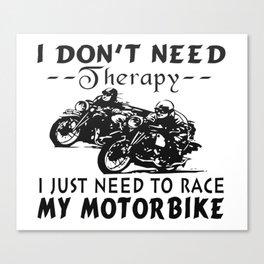 RACE MY MOTORBIKE Canvas Print