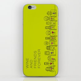 Wine and Friends Forever iPhone Skin