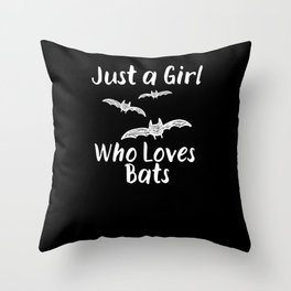 Just A Girl Who Loves Bats Gift Throw Pillow