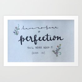 Perfection Art Print