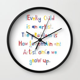 Pablo Picasso quotes Wall Clock