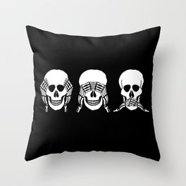 Three wise skulls, see, hear, speak no evil Throw Pillow
