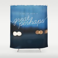 looking for alaska Shower Curtains featuring looking for alaska - great perhaps. by lissalaine
