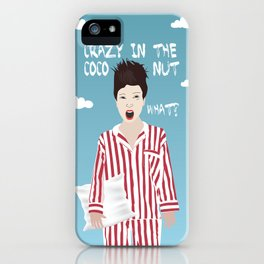 Crazy In The Coconut iPhone Case