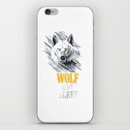 Wolf Never Sleep iPhone Skin