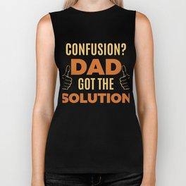 Dad daddy papa Cool & Confusing Tshirt Design Dad got the solution Biker Tank