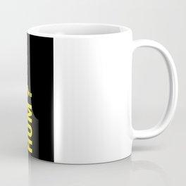 Hum ? Coffee Mug