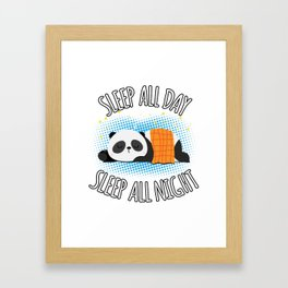 Sleep All Day Sleep All Night - Lazy Panda Framed Art Print