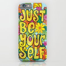 Just Be Yourself iPhone 6 Slim Case