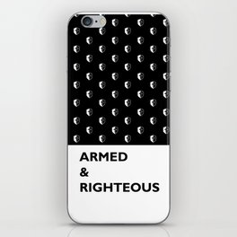 Armed & Righteous iPhone Skin