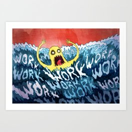 Drowning In Work Art Print