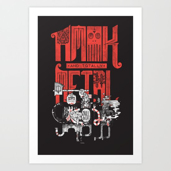 Amok and Totally Metal Art Print