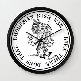 Rhodesian Bush War - Been there, Done That Wall Clock