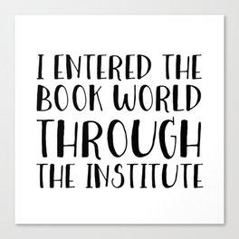 I Entered The Book World Through V6 Canvas Print