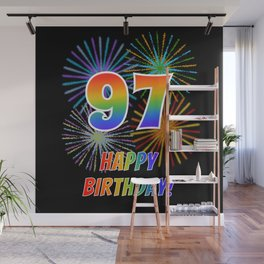 "97th Birthday ""97"" & ""HAPPY BIRTHDAY!"" w/ Rainbow Spectrum Colors + Fun Fireworks Inspired Pattern Wall Mural"