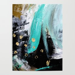 Fairy Dreams: an abstract mixed media piece in black, white, teal, and gold Poster