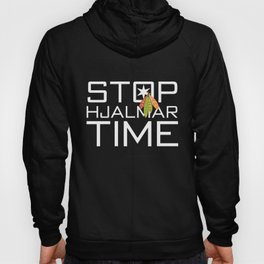 Stop Hjammer Time Hoody