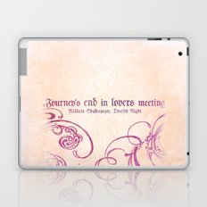 Journey's end - Shakespeare Love Quote Laptop & iPad Skin