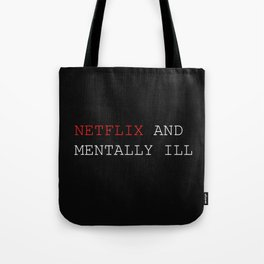 Netflix and Chill Tote Bag