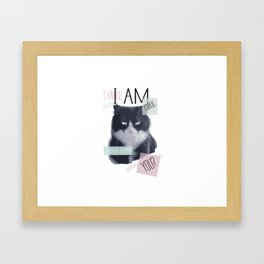 I know I am cool. What About You? Framed Art Print