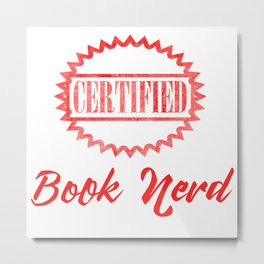 Certified Book Nerd Metal Print