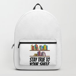 Books - Stay true to your shelf Backpack