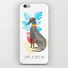 Have a Greyt Day iPhone Skin