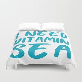 I Need Vitamin Sea - Blue and White Duvet Cover