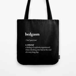 Bedgasm funny meme dictionary definition modern black and white typography home room wall decor Tote Bag