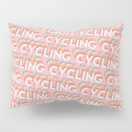 Cycling Trendy Rainbow Text Pattern (Pink) Pillow Sham