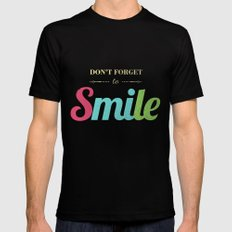 Don't forget to smile Black Mens Fitted Tee MEDIUM