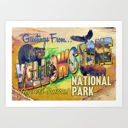 Greetings From Yellowstone National Park Art Print