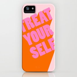 Treat Yourself   Peach iPhone Case
