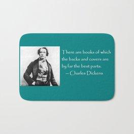 Charles Dickens literary quote / coffee mug Bath Mat