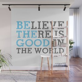 Be the Good in the World Throw Pillow Wall Mural