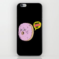 Donut Bother Me! iPhone & iPod Skin