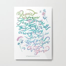 Rejoice Always - 1 Thessalonians 5:16~18 Metal Print