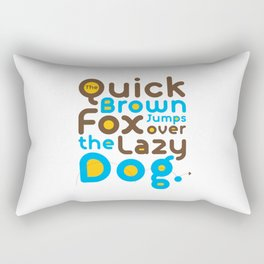 Quick Brown Fox Jumps over the lazy dog Typography Pangram Modern Art for Graphic Designer & Office Rectangular Pillow